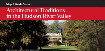 Architectural Traditions in the Hudson River Valley