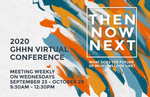 Then, Now, Next: What Does The Future of Museums Look Like? GHHN Virtual Conference