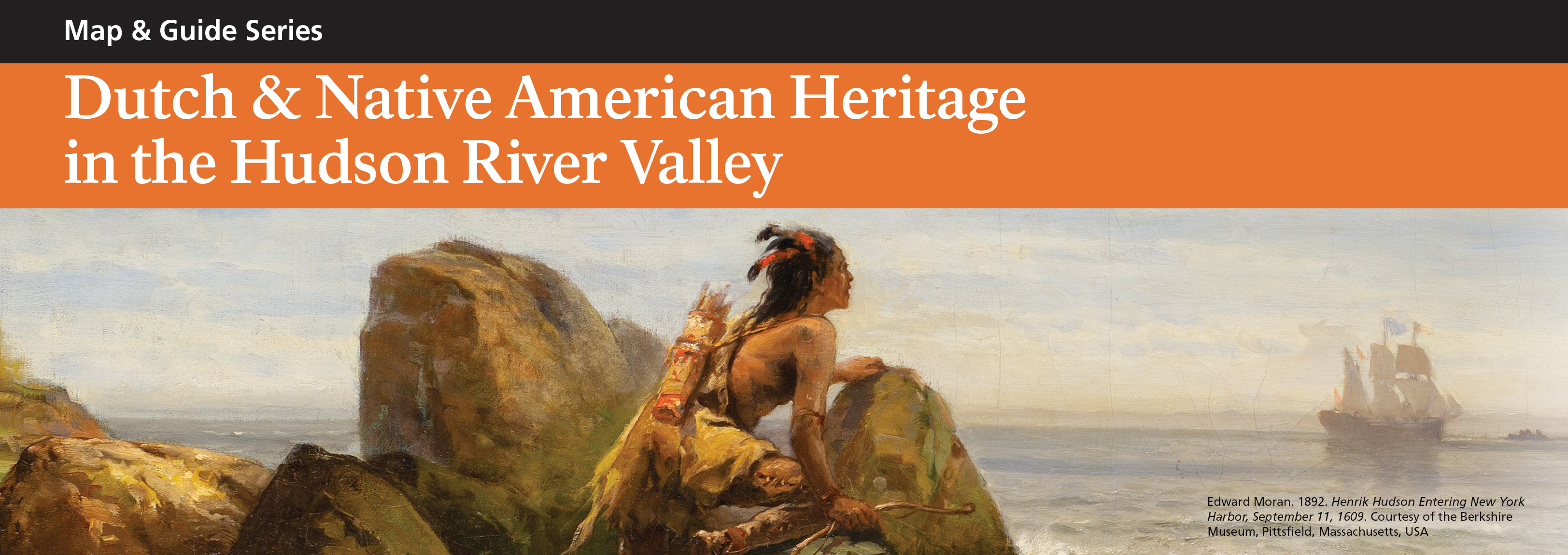 Dutch and Native American Heritage in the Hudson River Valley